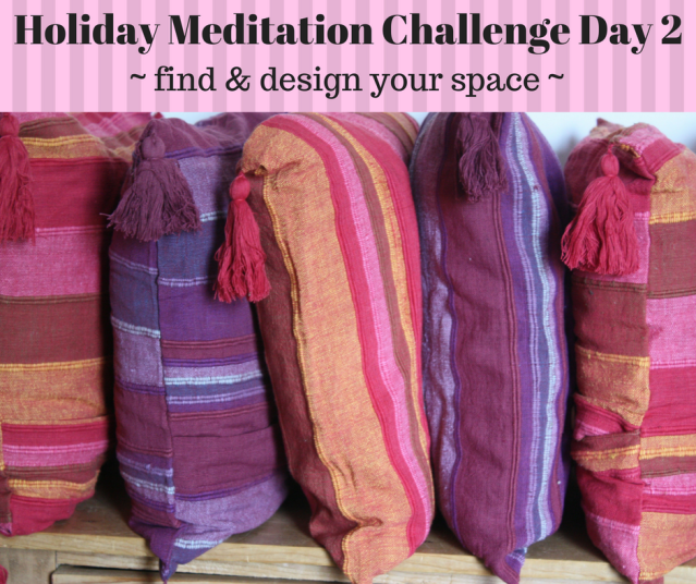 Holiday Meditation Challenge Day 2.png