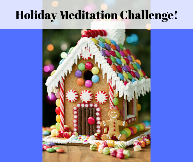 Holiday Meditation Challenge!