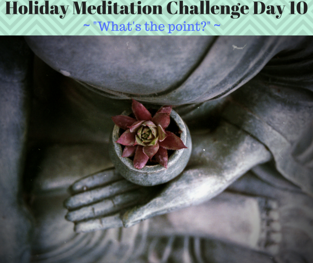 Holiday Meditation Challenge Day 10.png